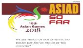 ASIAD SO FAR..18th Asian Games 2018