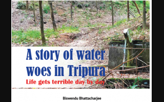 A story of water woes in Tripura