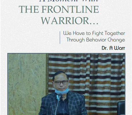 A MOMENT WITH THE FRONTLINE WARRIOR: Dr. A Warr