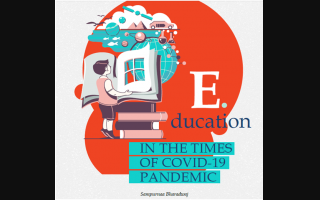 EDUCATION IN THE TIMES OF COVID-19 PANDEMIC