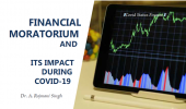 FINANCIAL MORATORIUM AND ITS IMPACT DURING COVID-19